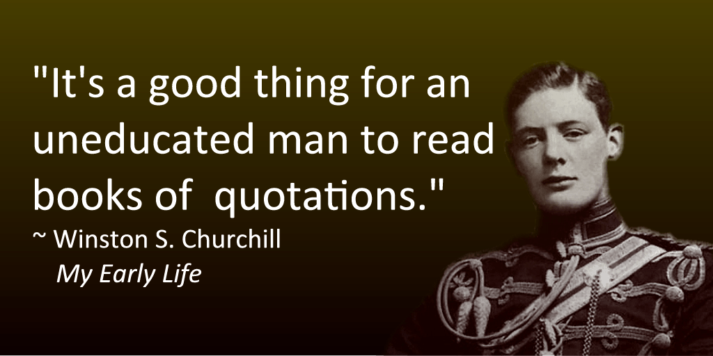 Churchill S Book Of Quotations Quotes From The Past