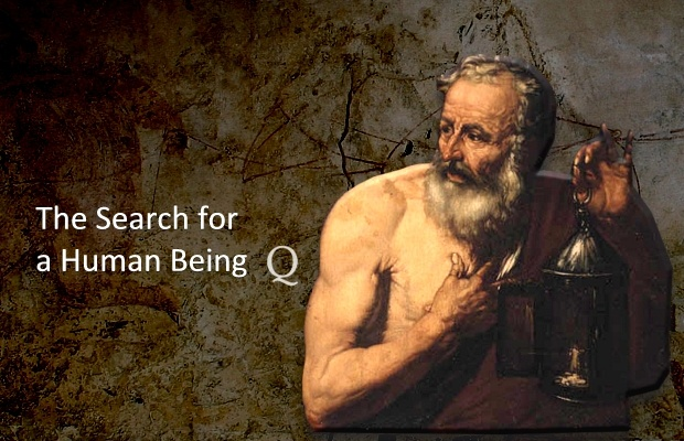Diogenes Looking for a Human Being